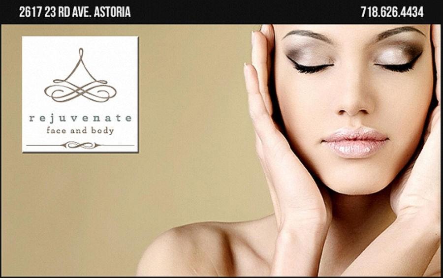 REJUVENATE FACE AND BODY - ASTORIA