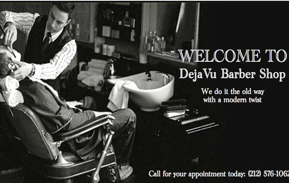 DEJA VU BARBER SHOP - MANHATTAN